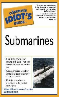 [THE COMPLETE IDIOT'S GUIDE TO SUBMARINES]